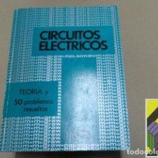 Libros de segunda mano de Ciencias: EDMINISTER, JOSEPH A.:TEORÍA Y PROBLEMAS DE CIRCUITOS ELÉCTRICOS.(TRAD:JOSÉ BESCÓS/ANGEL GUTIÉRREZ). Lote 125897699