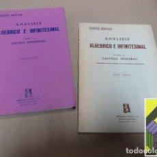 Libros de segunda mano de Ciencias: MATAIX, C.:ANÁLISIS ALGÉBRICO E INFINITESIMAL (2 VOLS).I:CÁLCULO DIFERENCIAL. II:CÁLCULO INTEGRAL. Lote 125903355