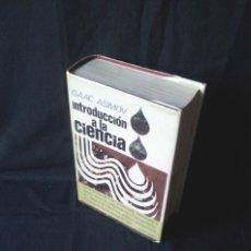 Second hand books of Sciences - ISAAC ASIMOV - INTRODUCCION A LA CIENCIA - PLAZA & JANES, PRIMERA EDICION 1973 - 125906523
