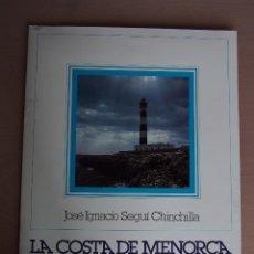 Livres d'occasion: LA COSTA DE MENORCA. CLUB MARITIMO DE MAHON. MAÒ. SES ILLES. PLANOS COSTEROS Y OTROS.. Lote 125925403