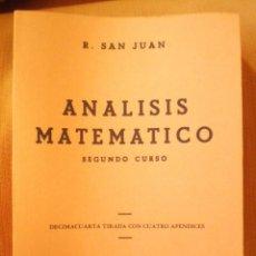 Libros de segunda mano de Ciencias: ANÁLISIS MATEMÁTICO. SEGUNDO CURSO (RICARDO SAN JUAN 1976) SIN USAR. Lote 198764086