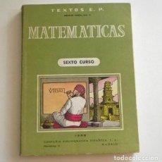 Libros de segunda mano de Ciencias - MATEMÁTICAS SEXTO CURSO 1968 - LIBRO DE TEXTO - CIENCIAS EDUCACIÓN - COMPAÑÍA BIBLIOGRÁFICA ESPAÑOLA - 125988847