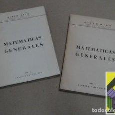 Libros de segunda mano de Ciencias: RIOS, SIXTO: MATEMÁTICAS GENERALES. I:ANÁLISIS MATEMÁTICO. II:ALGEBRA Y GEOMETRÍA (2 VOLS). Lote 126007495