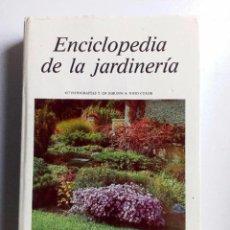 Libros de segunda mano: ENCICLOPEDIA DE LA JARDINERÍA ED. SUSAETA, 1989. 617 FOTOGRAFDÍAS Y 124 DIBUJOS A TODO COLOR. . Lote 126090915
