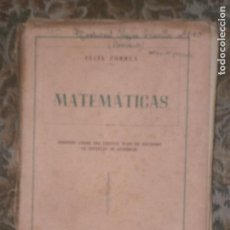 Libros de segunda mano de Ciencias: F1 MATEMATICAS SEGUNDO CURSO ESCUELA DE COMERCIO FELIX CORREA 1954. Lote 126114847