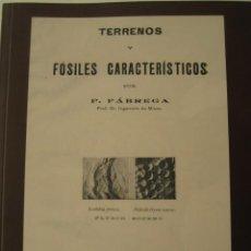Libros de segunda mano: LIBRO TERRENOS Y FOSILES CARACTERISTICOS. P. FABREGA 1929. ED. FACSIMIL. PALEONTOLOGIA, FOSIL. Lote 126121319