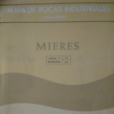 Libros de segunda mano: MAPA DE ROCAS INDUSTRIALES. MIERES. INSTITUTO GEOLÓGICO Y MINERO DE ESPAÑA. ESCALA 1:200.. Lote 126122487