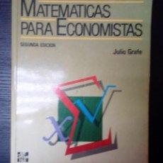 Libros de segunda mano de Ciencias: MATEMÁTICAS PARA ECONOMISTAS JULIO GRAFE MCGRAW-HILL 2ª EDICIÓN, 1990. 717 PÁGINAS. . Lote 126314703