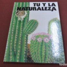 Livros em segunda mão: TU Y LA NATURALEZA EDICIÓN ESPECIAL PARA LA CAIXA - FFB. Lote 126442163