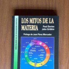 Libros de segunda mano de Ciencias: LOS MITOS DE LA MATERIA. Lote 126461383