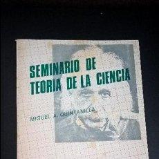 Libros de segunda mano de Ciencias: SEMINARIO DE TEORIA DE LA CIENCIA (1978-1979). MIGUEL A. QUINTANILLA. UNIVERSIDAD DE SALAMANCA 1982.. Lote 126469655