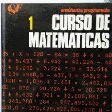 Libros de segunda mano de Ciencias: CURSO DE MATEMÁTICAS 1 ENSEÑANZA PROGRAMADA TAPA DURA. Lote 126492426
