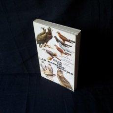 Libros de segunda mano: COSME MORILLO - GUIA DE LAS RAPACES IBÉRICAS - 2ª EDICIÓN MADRID 1984. Lote 126677115