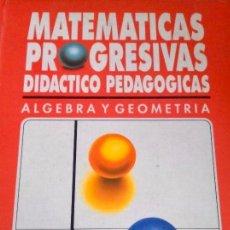 Libros de segunda mano de Ciencias: MATEMATICAS PROGRESIVAS DIDACTICO PEDAGÓGICAS.6 TOMOS.. Lote 126783959