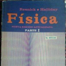 Libros de segunda mano de Ciencias: FISICA. RESNICK HALLIDAY. PARTE I. CECSA 1977. Lote 126787475