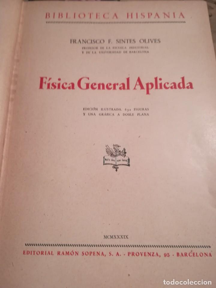Libros de segunda mano de Ciencias: Física general aplicada - Francisco F. Sintes Olives - Editorial Sopena, S.A. - 1939 - Foto 8 - 126856475