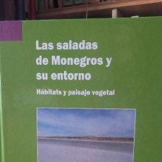 Livros em segunda mão: LAS SALADAS DE MONEGROS Y SU ENTORNO, HABITATS Y PAISAJE VEGETAL. ARAGON. PROTECCION NATURALEZA.. Lote 127395487
