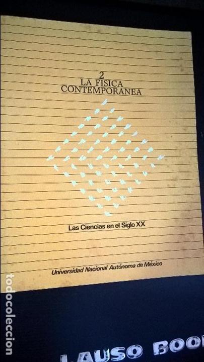 LA FISICA CONTEMPORANEA: GUILLERMO AGUILAR (COMPILADOR). UNIVERSIDAD NACIONAL AUTONOMA MEXICO 1983. (Libros de Segunda Mano - Ciencias, Manuales y Oficios - Física, Química y Matemáticas)