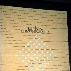 Libros de segunda mano de Ciencias: LA FISICA CONTEMPORANEA: GUILLERMO AGUILAR (COMPILADOR). UNIVERSIDAD NACIONAL AUTONOMA MEXICO 1983. . Lote 127451147