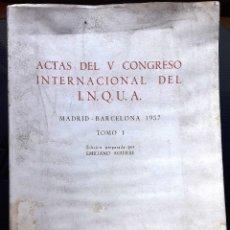 Libros de segunda mano: ACTAS DEL V CONGRESO INTERNACIONAL DEL I.N.Q.U.A.. TOMO I. (CSIC 1969) SIN USAR.. Lote 127548114