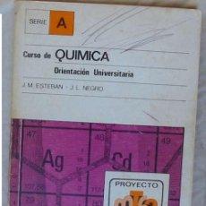 Libros de segunda mano de Ciencias: CURSO DE QUÍMICA ORIENTACIÓN UNIVERSITARIA - J. M. ESTEBAN / J. L. NEGRO - ED. ALHAMBRA - VER INDICE. Lote 127584731
