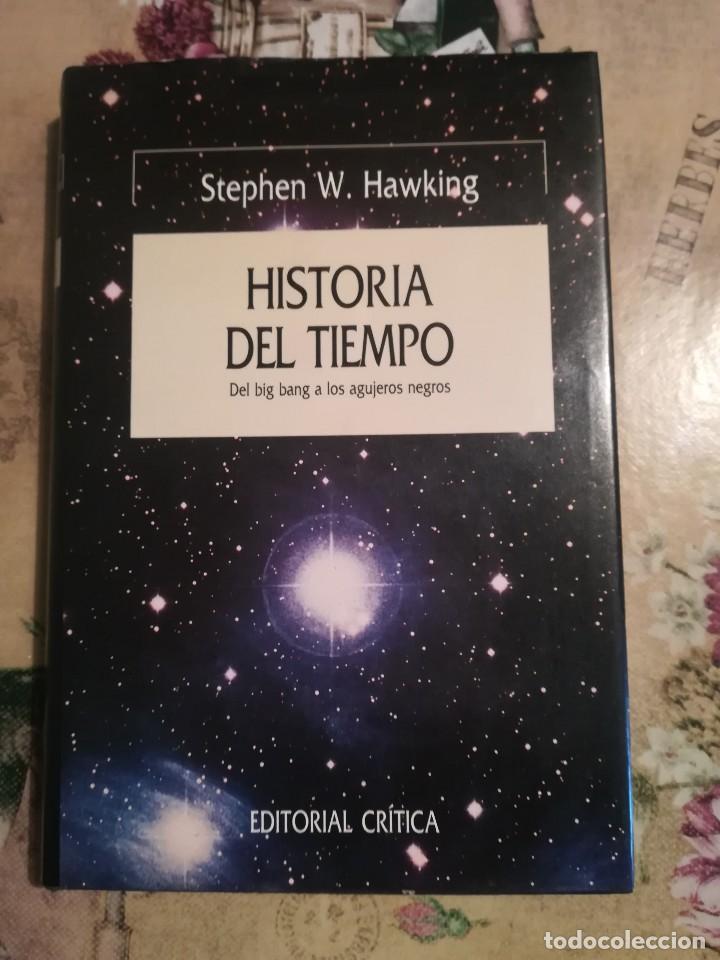 HISTORIA DEL TIEMPO. DEL BIG BANG A LOS AGUJEROS NEGROS - STEPHEN W. HAWKING (Libros de Segunda Mano - Ciencias, Manuales y Oficios - Física, Química y Matemáticas)