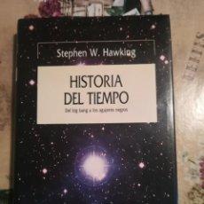 Libros de segunda mano de Ciencias: HISTORIA DEL TIEMPO. DEL BIG BANG A LOS AGUJEROS NEGROS - STEPHEN W. HAWKING. Lote 127873227