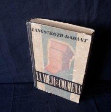 Libros de segunda mano: L. LANGSTROTH-DADANT - LA ABEJA Y LA COLMENA - GUSTAVO GILI 1943. Lote 127901215