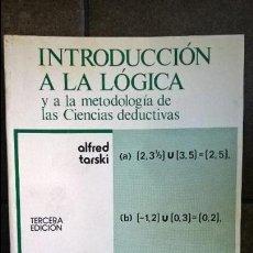 Libros de segunda mano de Ciencias: INTRODUCCION A LA LOGICA Y A LA METODOLOGIA DE LAS CIENCIAS DEDUCTIVAS. ALFRED TARSKI.. Lote 177765785