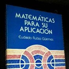 Libros de segunda mano de Ciencias: MATEMATICAS PARA SU APLICACION. EUDALDO RUBIO GUEMES. SOUTH-WESTERN 1981. Lote 127990815