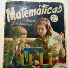 Libros de segunda mano de Ciencias: MATEMÁTICAS 2º. ARITMÉTICA Y GEOMETRÍA. C. MARCOS. J. MARTINEZ. (1963)EDICIONES SM.. Lote 128040843