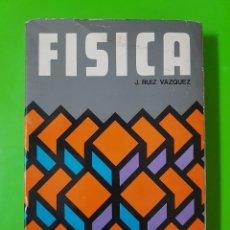 Libros de segunda mano de Ciencias: FÍSICA POR J. RUIZ VÁZQUEZ DEL AÑO 1975 (TERCERA EDICIÓN) CON 548 PÁGINAS. Lote 128062071