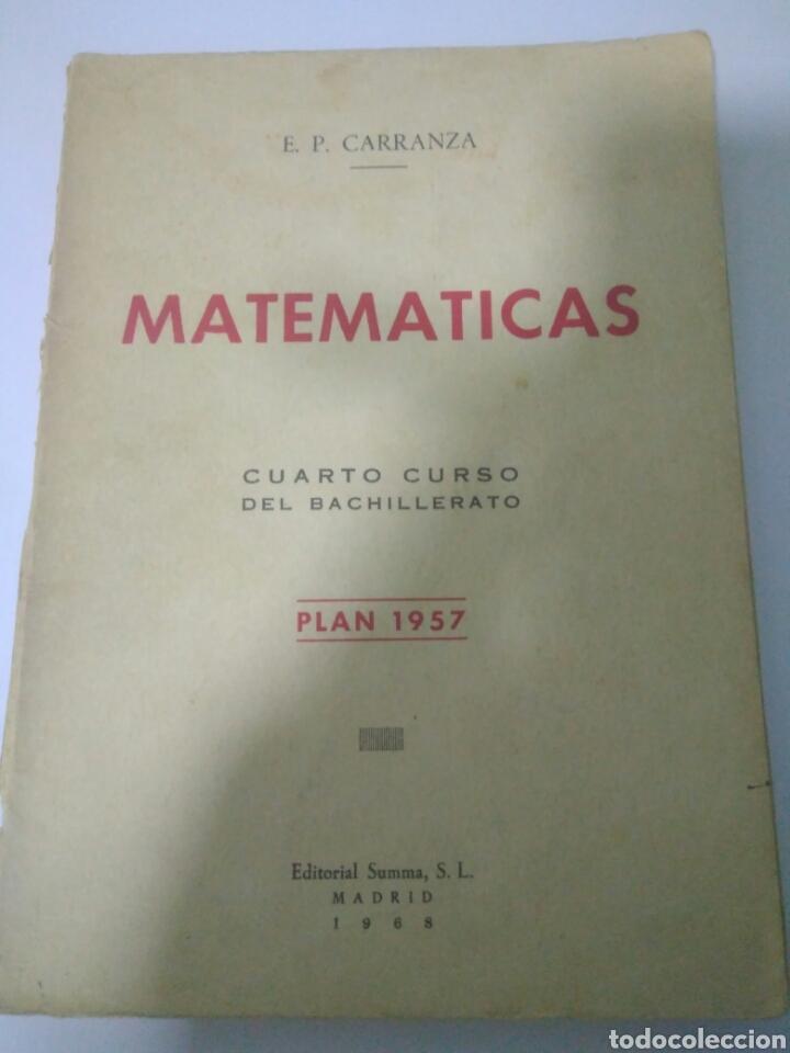 MATEMATICAS CUARTO CURSO BACHILLERATO PLAN 1957 ,SUMMA MADRID 1968.VER FOTOS (Libros de Segunda Mano - Ciencias, Manuales y Oficios - Física, Química y Matemáticas)