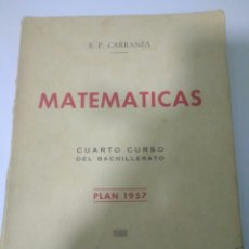 Second hand books of Sciences - MATEMATICAS CUARTO CURSO BACHILLERATO PLAN 1957 ,SUMMA MADRID 1968.VER FOTOS - 128293692
