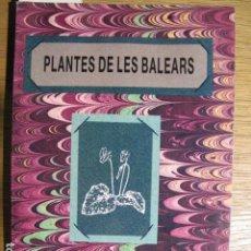 Libros de segunda mano: PLANTES DE LES BALEARS. ANTONI BONNER. EDITORIAL MOLL, MALLORCA, 1989. Lote 128358239