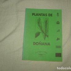 Libros de segunda mano: PLANTAS DE DOÑANA . ESCUELA TALLER MARISMAS DE HINOJOS. Lote 128385947