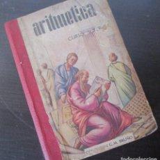 Libros de segunda mano de Ciencias: ARITMETICA BRUÑO CURSO SUPERIOR CON CALCULO MENTAL Y PARTE COMERCIAL 1961 COLOMBIA PORTADA ESCASA. Lote 128677107