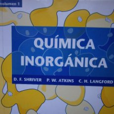 Libros de segunda mano de Ciencias: QUIMICA INORGANICA DUWARD SHRIVER PETER ATKINS COOPER LANGFORD 1998. Lote 128707451