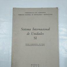 Libros de segunda mano de Ciencias: SISTEMA INTERNACIONAL DE UNIDADES. EDICIÓN CONMEMORATIVA DEL 1º CENTENARIO CONVENCIÓN METRO TDK350. Lote 128851535