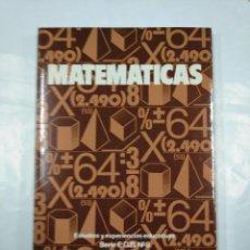 Libros de segunda mano de Ciencias: MATEMATICAS. ESTUDIOS Y EXPERIENCIAS EDUCATIVAS.- SERIE EGB- Nº 8. TDK350. Lote 128859259