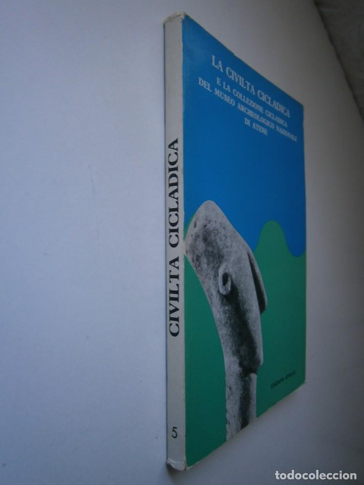 Libros de segunda mano: LA CIVILTA CICLADICA LA COLLEZIONE CICLADICA MUSEO ARCHEOLOGICO ATENE HERACLIO FOURNIER VITORIA - Foto 3 - 128939339