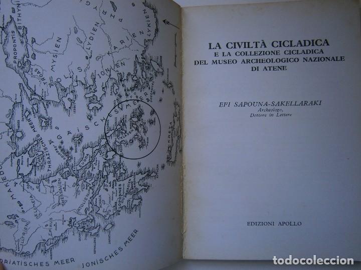 Libros de segunda mano: LA CIVILTA CICLADICA LA COLLEZIONE CICLADICA MUSEO ARCHEOLOGICO ATENE HERACLIO FOURNIER VITORIA - Foto 5 - 128939339