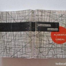 Libros de segunda mano de Ciencias: ALBERTO LUZÁRRAGA PROBLEMAS RESUELTOS DE ÁLGEBRA LINEAL. RMT87157. Lote 129002675