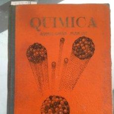 Libros de segunda mano de Ciencias: QUÍMICA. QUINTO CURSO PLAN 1957 BRUÑO. Lote 60043611