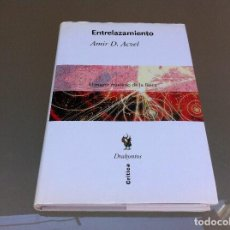 Libros de segunda mano de Ciencias - AMIR D. ACZEL. ENTRELAZAMIENTO. EL MAYOR MISTERIO DE LA FÍSICA. 2004, DRAKONTOS. - 129007615