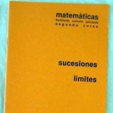 Libros de segunda mano de Ciencias: SUCESIONES Y LIMITES - CUADERNO BARREIRO-RUBIO 1981 - VER. Lote 129081979