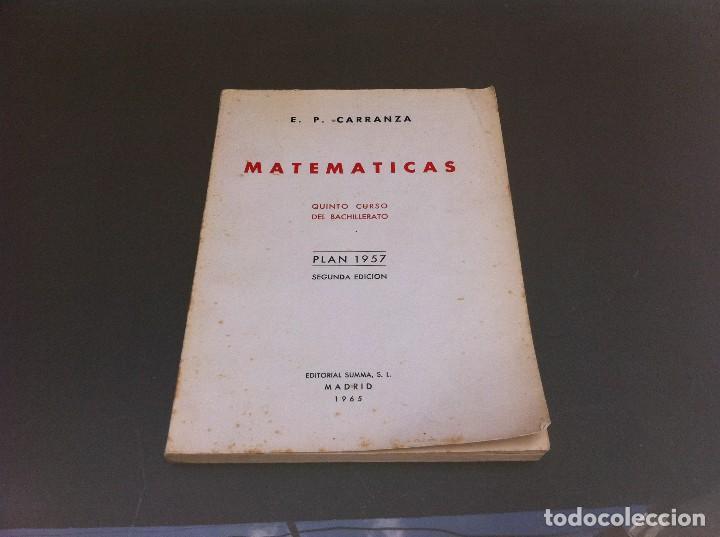 EMILIO PÉREZ CARRANZA. MATEMÁTICAS. QUINTO CURSO BACHILLERATO. PLAN 1957. ED. SUMMA 1965. (Libros de Segunda Mano - Ciencias, Manuales y Oficios - Física, Química y Matemáticas)