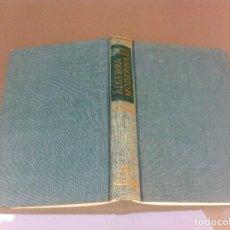 Libros de segunda mano de Ciencias: LENTIN Y RIVAUD. ÁLGEBRA MODERNA. ED. AGUILAR, 1965. Lote 129142839