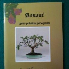 Libros de segunda mano: CATALOGO BONSAI GUIAS PRACTICAS POR ESPECIES LA HIGUERA. Lote 156802264