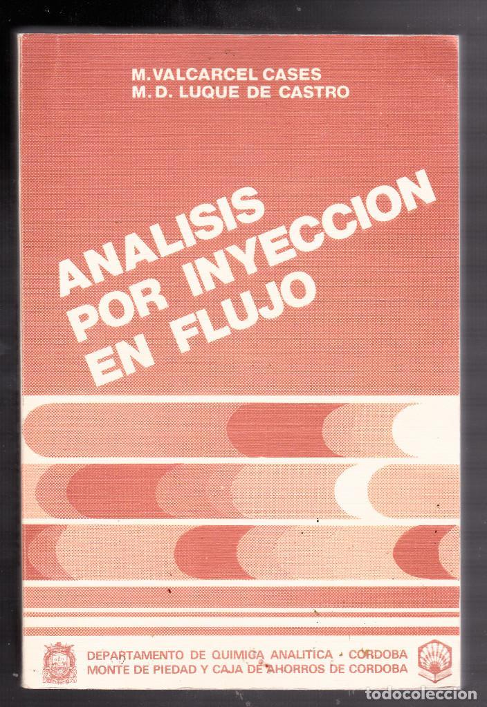 ANÁLISIS POR INYECCIÓN EN FLUJO .CORDOBA, 1984. (Libros de Segunda Mano - Ciencias, Manuales y Oficios - Física, Química y Matemáticas)